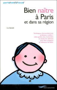 Couverture d'ouvrage: Bien naître à paris et dans sa région