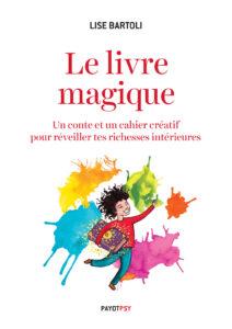 Le livre magique de Lise Bartoli